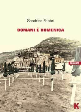 domani è domenica by Sandrine Fabbri