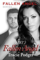 Fallen Angel, Part 2 - A Mafia Romance