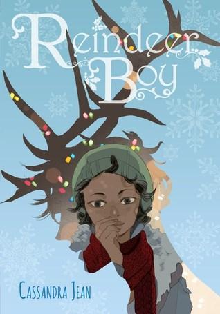Reindeer Boy by Cassandra Jean