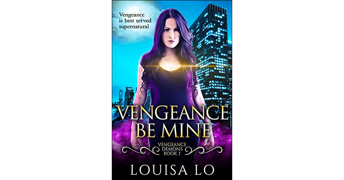 Vengeance be mine vengeance demons 1 by louisa lo fandeluxe Image collections