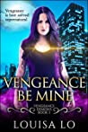 Vengeance Be Mine (Vengeance Demons #1)
