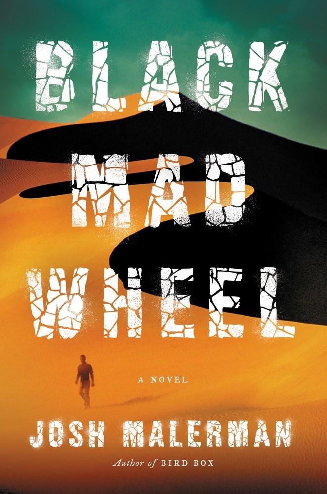 Malerman, Josh - Black Mad Wheel