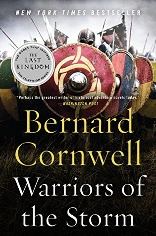 Warriors of the Storm (The Warrior Chronicles/Saxon Stories #9)