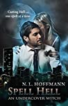 Spell Hell; An Undercover Witch (Witch's Brew, #1)