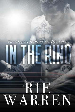 In the Ring (Boxer, #1)