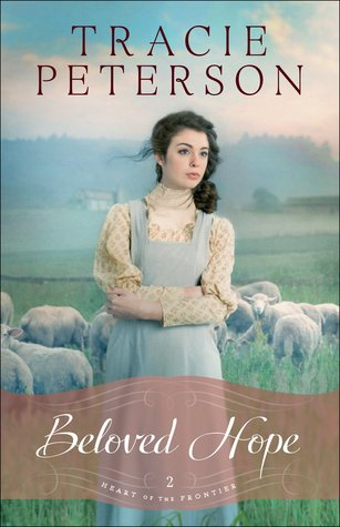 Beloved Hope (Heart of the Frontier, #2)