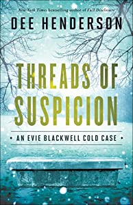 Threads of Suspicion (Evie Blackwell Cold Case, #2)