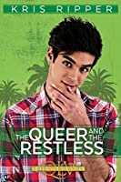 The Queer and the Restless (Queers of La Vista, #3)