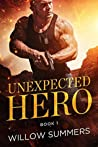 Unexpected Hero (Skyline Trilogy, #1)