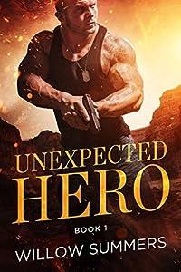 Unexpected Hero (Skyline Trilogy, #1)