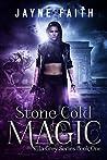 Stone Cold Magic (Ella Grey, #1)