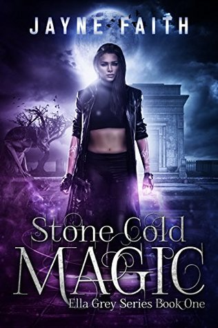 Stone Cold Magic by Jayne Faith