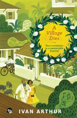 A Village Dies: Your Invitation to a Memorable Funeral