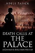 Death Calls at the Palace
