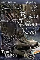 Beware Falling Rocks (Suncoast Society)
