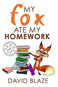 My Fox Ate My Homework (My Fox, #1)