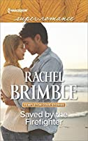 Saved by the Firefighter (Templeton Cove Stories Book 6)