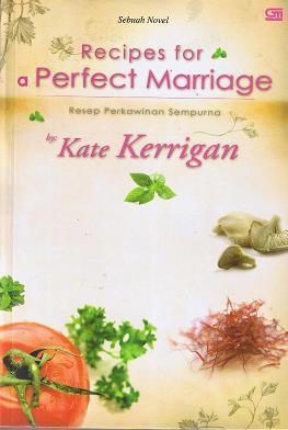 Resep Perkawinan Sempurna - Recipes For A Perfect Marriage