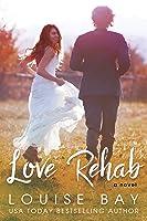 Love Rehab