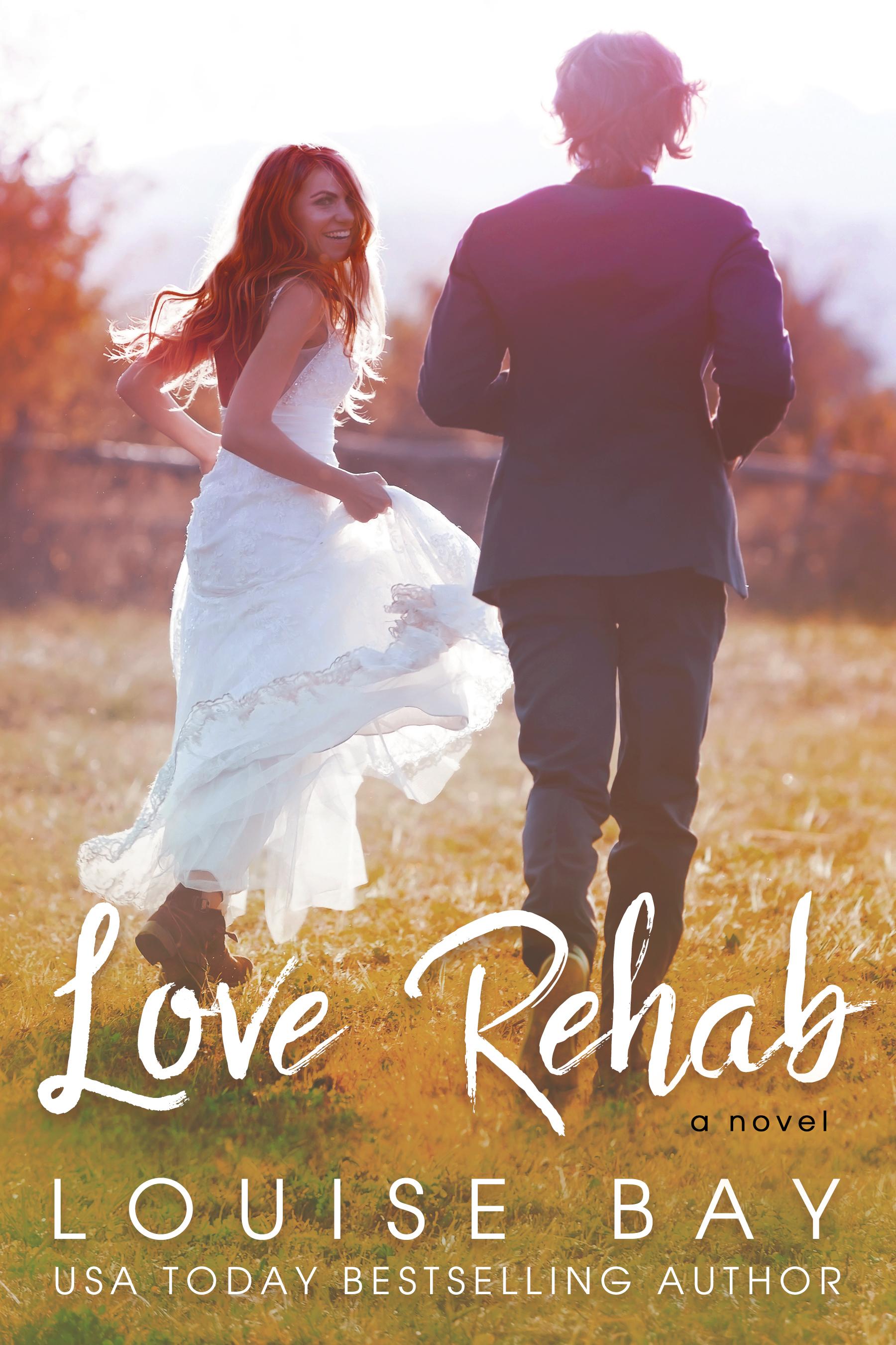 Love Rehab - Louise Bay