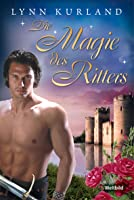 Die Magie des Ritters (de Piaget, #11; de Piaget/MacLeod, #17)