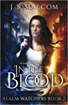 In the Blood (Realm Watchers, #2)