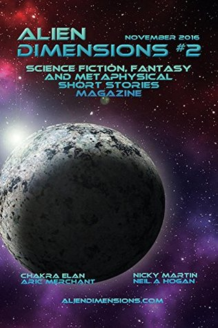 Alien Dimensions #2: Science Fiction, Fantasy and Metaphysical Short Stories