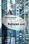 Raščarani svet by Jelena Lengold