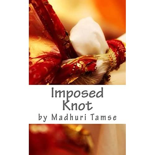 Imposed Knot by Madhuri Tamse