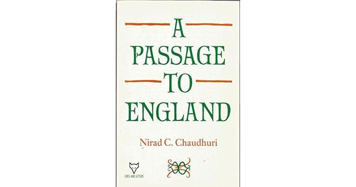 A Passage To England By Nirad C Chaudhuri