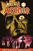 El Más Allá con Archie. Volumen 1: Fuga de Riverdale