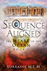 SeQuence Aligned (The Heart of the Ocean, #2)