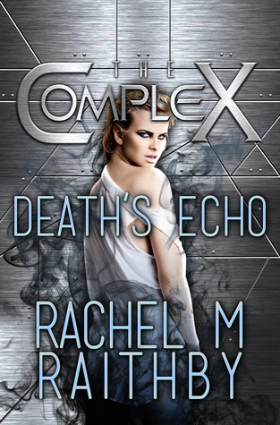 Death's Echo (The Complex #0)
