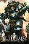 Perturabo: Hammer of Olympia (The Horus Heresy: Primarchs #4)