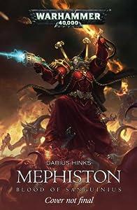 Mephiston: Blood of Sanguinius (Mephiston #1)