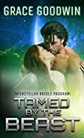 Tamed By The Beast (Interstellar Brides #7)