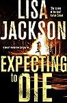 Expecting to Die (Alvarez & Pescoli #7)