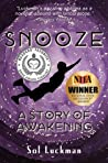 Snooze: A Story of Awakening