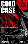 Cold Case Warm Heart: A Romantic Suspense Short Story