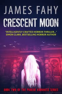 Crescent Moon (Phoebe Harkness, #2)