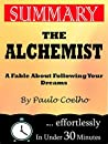 Summary: The Alchemist: A Fable About Following Your Dream by Paulo Coelho