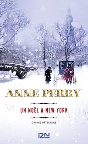Un Noël à New York by Anne Perry