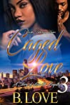 Caged Love 3: A Story of Love & Loyalty