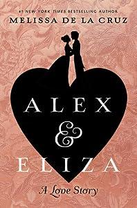 Alex and Eliza (Alex & Eliza, #1)