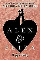 Alex and Eliza (Alex & Eliza #1)