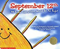 September 12: We Knew Everything Would Be All Right