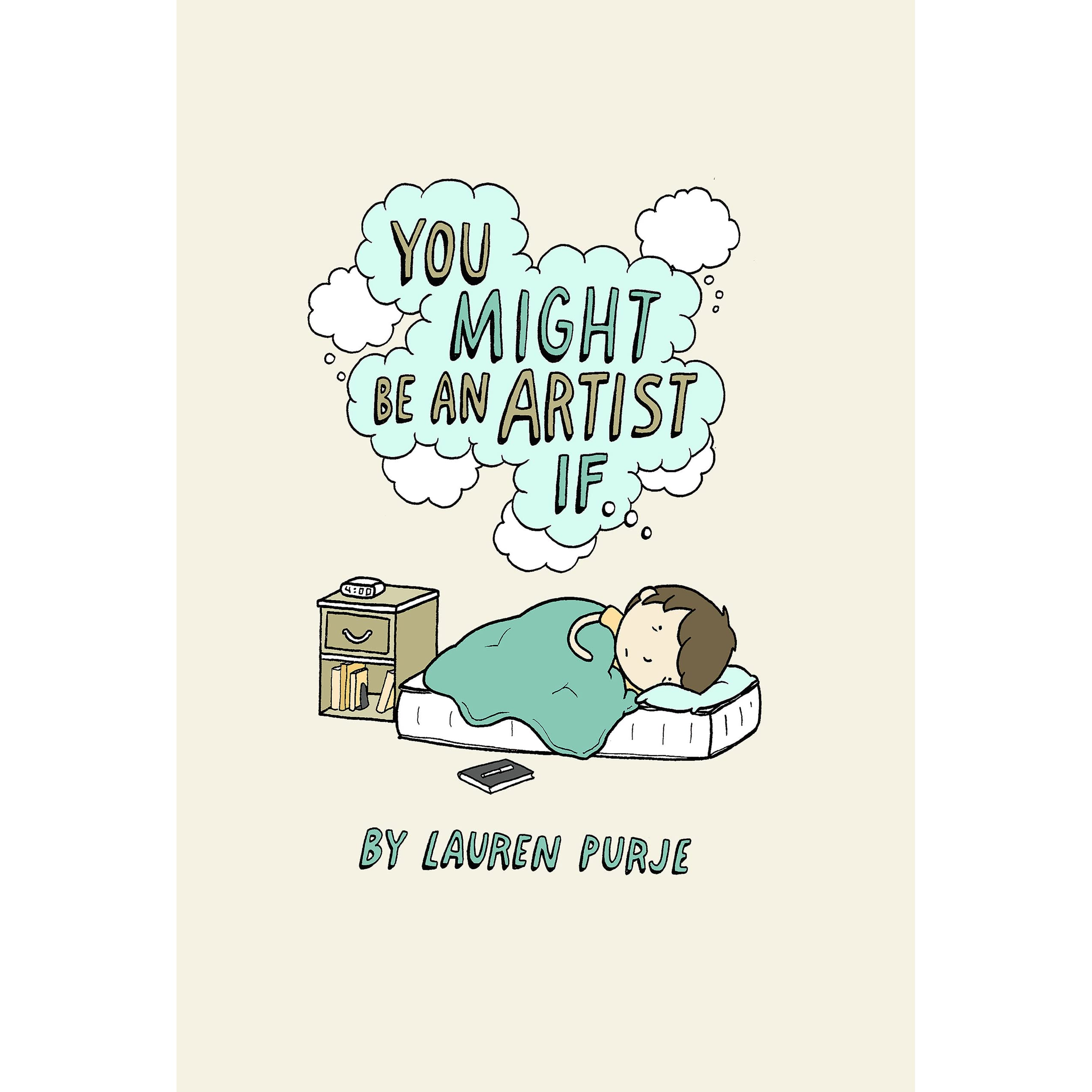 You Might Be an Artist If by Lauren Purje