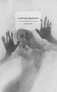 Capital Misfits