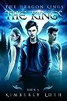 The Kings (The Dragon Kings #5)
