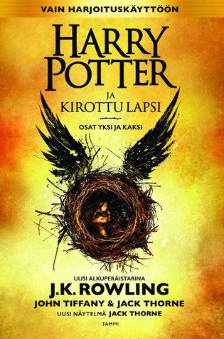 Harry Potter ja kirottu lapsi by John Tiffany